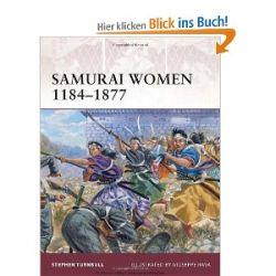 Samurai Women 1184-1877 (Warrior) [Englisch] [Taschenbuch] [Englisch] [Taschenbuch]
