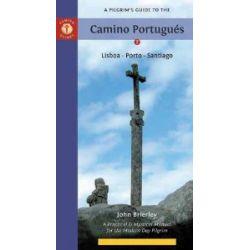 A Pilgrim's Guide to the Camino Portugues: Lisboa, Porto, Santiago (Camino Guides) [Englisch] [Taschenbuch] [Englisch] [Taschenbuch]