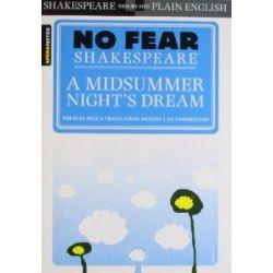 No Fear Shakespeare: A Midsummer Night's Dream (Sparknotes No Fear Shakespeare) [Englisch] [Taschenbuch] [Englisch] [Taschenbuch]