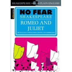 No Fear Shakespeare: Romeo and Juliet (Sparknotes No Fear Shakespeare) [Englisch] [Taschenbuch] [Englisch] [Taschenbuch]