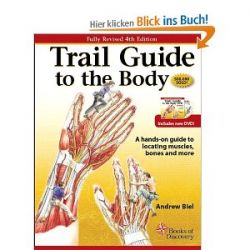 Trail Guide to the Body [Englisch] [Spiralbindung] [Englisch] [Spiralbindung]