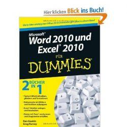 Word 2010 und Excel 2010 für Dummies: Sonderausgabe [Taschenbuch] [Taschenbuch]