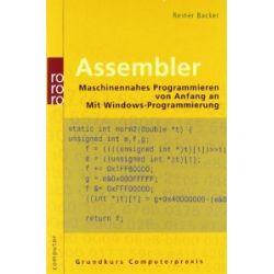 Assembler: Maschinennahes Programmieren von Anfang an. Mit Windows-Programmierung [Taschenbuch] [Taschenbuch]