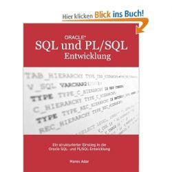 Ein strukturierter Einstieg in die Oracle SQL und PL/SQL-Entwicklung [Taschenbuch] [Taschenbuch]