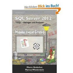 MS SQL Server 2012 (1) T-SQL-Abfragen und Analysen [Broschiert] [Broschiert]