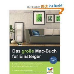 Das große Mac-Buch für Einsteiger: Aktuell zu Mountain Lion [Broschiert] [Broschiert]