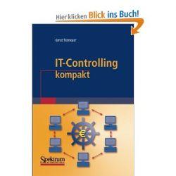 IT-Controlling Kompakt (IT kompakt) (German Edition) [Taschenbuch] [Taschenbuch]