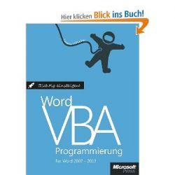 Richtig Einsteigen: Word VBA-Programmierung. Für Microsoft Word 2007 - 2013 [Gebundene Ausgabe] [Gebundene Ausgabe]