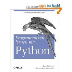 Programmieren lernen mit Python [Gebundene Ausgabe] [Gebundene Ausgabe]