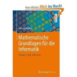 Mathematische Grundlagen für die Informatik: Mengen, Logik, Rekursion [Taschenbuch] [Taschenbuch]