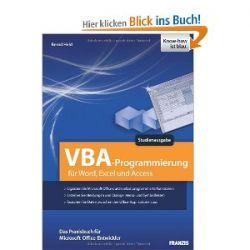 VBA Programmierung. Studienausgabe. VBA Programmierung für Word, Excel und Access [Broschiert] [Broschiert]
