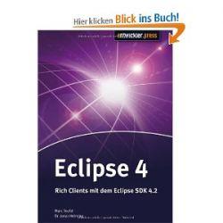 Eclipse 4: Rich Clients mit dem Eclipse 4.2 SDK [Broschiert] [Broschiert]