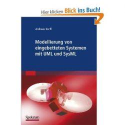 Modellierung Von Eingebetteten Systemen Mit Uml Und Sysml (German Edition) [Taschenbuch] [Taschenbuch]