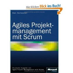 Agiles Projekmanagement mit Scrum [Broschiert] [Broschiert]