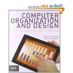 Computer Organization and Design: The Hardware/Software Interface (Morgan Kaufmann Series in Computer Architecture and Design) [Englisch] [Taschenbuch] [Englisch] [Taschenbuch]