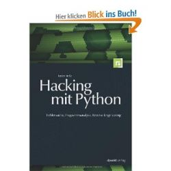 Hacking mit Python: Fehlersuche, Programmanalyse, Reverse Engineering [Broschiert] [Broschiert]