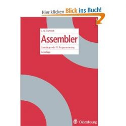 Assembler: Grundlagen der PC-Programmierung [Taschenbuch] [Taschenbuch]