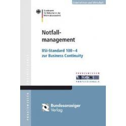 Notfallmanagement: BSI-Standard 100-4 zur Business Continuity [Broschiert] [Broschiert]