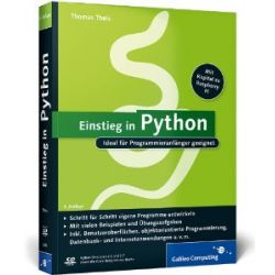 Einstieg in Python: Ideal für Programmieranfänger geeignet (Galileo Computing) [Taschenbuch] [Taschenbuch]