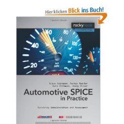 Automotive SPICE in Practice: Surviving Interpretation and Assessment: Surviving Implementation and Assessment (Rockynook Computing) [Englisch] [Taschenbuch] [Englisch] [Taschenbuch]