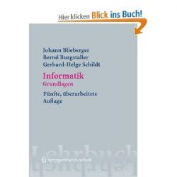 Informatik: Grundlagen (Springers Lehrbücher der Informatik) (German Edition) [Taschenbuch] [Taschenbuch]