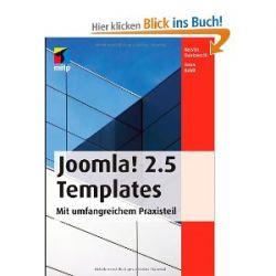 Joomla! 2.5 Templates. Mit umfangreichem Praxisteil [Taschenbuch] [Taschenbuch]