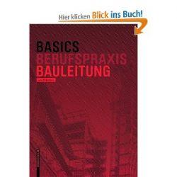 Basics Bauleitung (Basics (Birkhauser)) [Taschenbuch] [Taschenbuch]