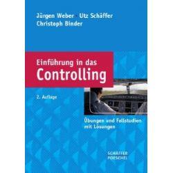 Einführung in das Controlling: Übungen und Fallstudien mit Lösungen [Broschiert] [Broschiert]