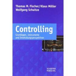 Controlling: Grundlagen, Instrumente und Entwicklungsperspektiven [Gebundene Ausgabe] [Gebundene Ausgabe]