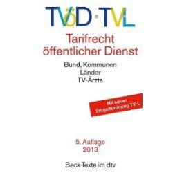 TVöD · TV-L Tarifrecht Öffentlicher Dienst: Bund, Kommunen, Länder, TV-Ärzte [Taschenbuch] [Taschenbuch]