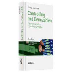 Controlling mit Kennzahlen: Die systemgestützte Controlling-Konzeption mit Analyse- und Reportinginstrumenten [Gebundene Ausgabe] [Gebundene Ausgabe]