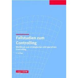 Fallstudien zum Controlling: Workbook zum strategischen und operativen Controlling [Broschiert] [Broschiert]