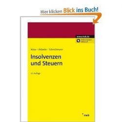 Insolvenzen und Steuern [Gebundene Ausgabe] [Gebundene Ausgabe]