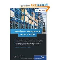 Warehouse Management mit SAP EWM (SAP PRESS) [Gebundene Ausgabe] [Gebundene Ausgabe]