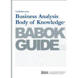Leitfaden zum Business Analysis Body of Knowledge® - BABOK® Guide 2.0 [Taschenbuch] [Taschenbuch]