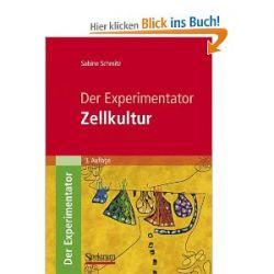 Der Experimentator: Zellkultur [Taschenbuch] [Taschenbuch]