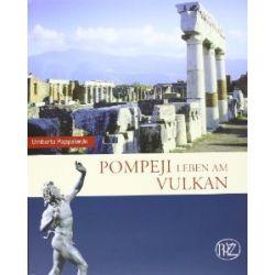Pompeji: Leben am Vulkan (Zaberns Bildbande Zur Archaologie) [Gebundene Ausgabe] [Gebundene Ausgabe]