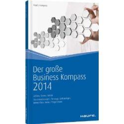 Der große Business Kompass 2014: Zahlen, Daten, Fakten [Broschiert] [Broschiert]