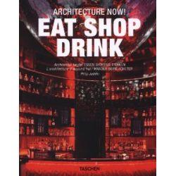 Architecture Now! Eat Shop Drink [Englisch] [Taschenbuch] [Englisch] [Taschenbuch]