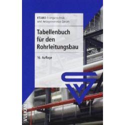 Tabellenbuch für den Rohrleitungsbau [Broschiert] [Broschiert]