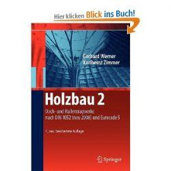 Holzbau 2: Dach- und Hallentragwerke nach DIN 1052 (neu 2008) und Eurocode 5 [Taschenbuch] [Taschenbuch]