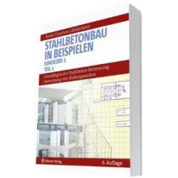 Stahlbetonbau in Beispielen. DIN 1045 und Europäische Normung: Bemessung von Stabtragwerken [Broschiert] [Broschiert]
