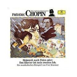 Hörbücher: Frederic Chopin. Heimweh nach Polen. CD  von Frédéric Chopin