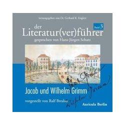 Hörbücher: Der Literatur(ver)führer 03: Jacob und Wilhelm Grimm  von Ralf Breslau