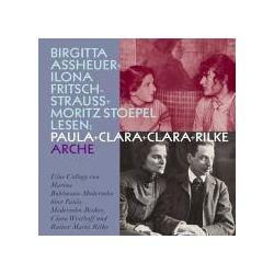 Hörbücher: Paula und Clara und Clara und Rilke  von Marina Bohlmann-Modersohn