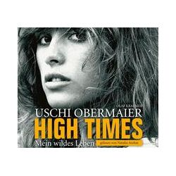 Hörbücher: High Times - Mein wildes Leben  von Uschi Obermaier
