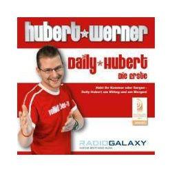 Hörbücher: Daily Hubert - Radio Galaxy  von Hubert Werner