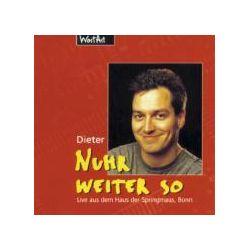 Hörbücher: Nuhr weiter so. CD  von Dieter Nuhr