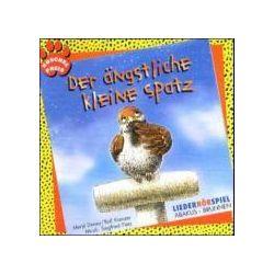Hörbücher: Der ängstliche kleine Spatz. CD  von Rolf Krenzer, Meryl Doney