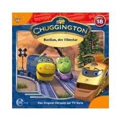 "Hörbücher: Chuggington 18. ""Bastian, der Filmstar"""